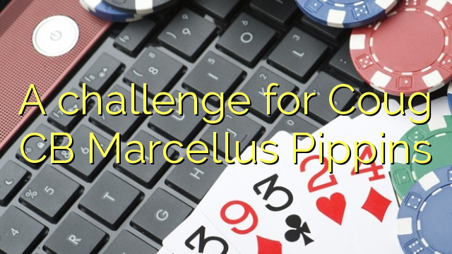 En utfordring for Coug CB Marcellus Pippins