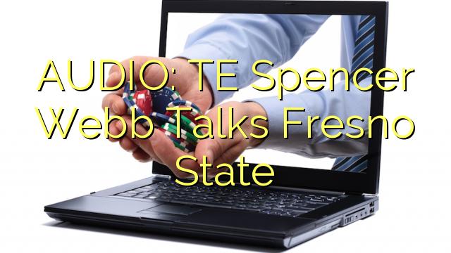 AUDIO: TE Spencer Webb Talks Fresno State