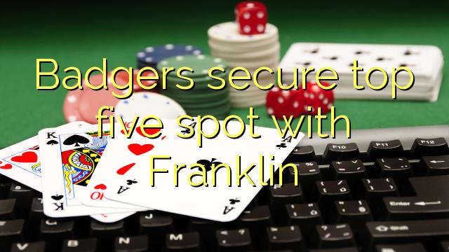 Badgers sikre top fem plet med Franklin