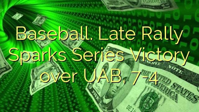 Baseball. Late Rally Sparks Seria Victoria asupra UAB, 7-4