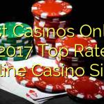 Best Casinos Online – 2017 Top Rated Online Casino Sites