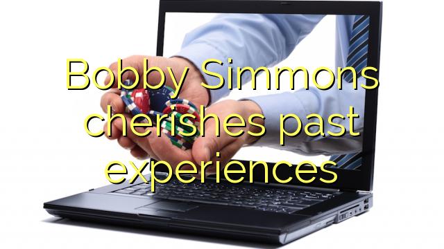 Bobby Simmons neguje pretekle izkušnje