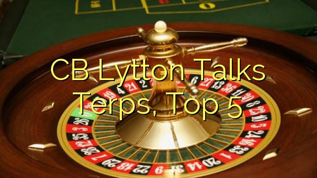 CB Lytton Talks Terps, Top 5