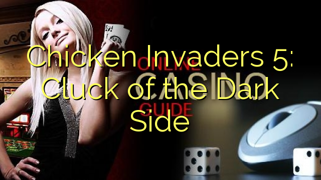 Chicken Invaders 5: Dark Side Cluck