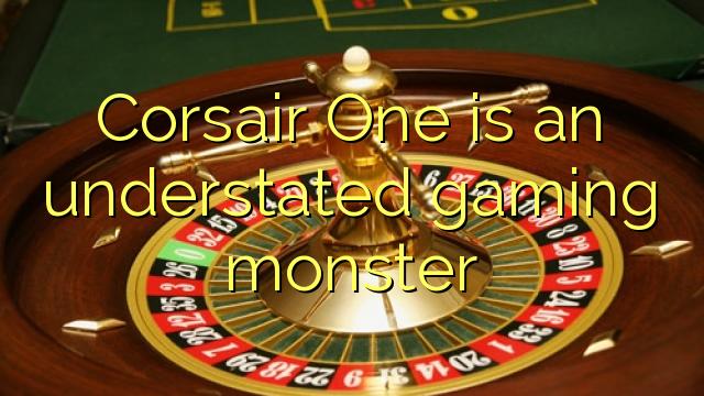 Corsair One er et undervurderet spilmonster