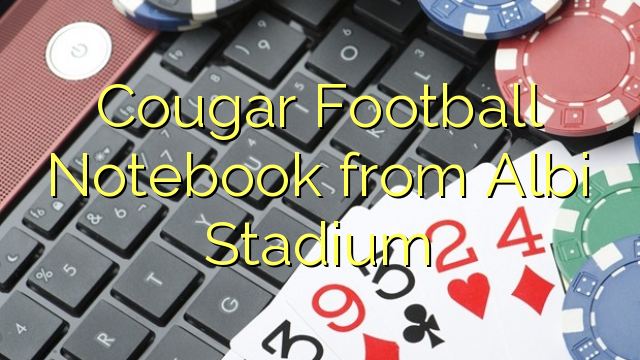Cougar Futbols Notebook no Albi Stadium