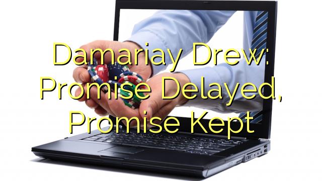 Damariay Drew: Jangji nyangsang, Jangji diteundeun