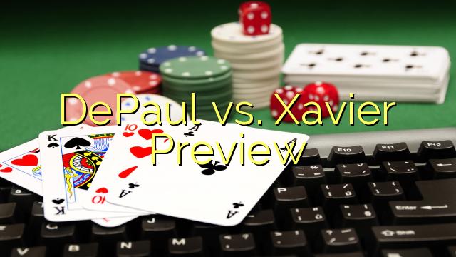 Depaul vs. Xavier Preview