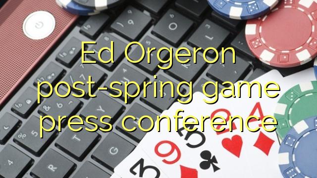 Orgeron vere ludum-ed post torcular colloquium