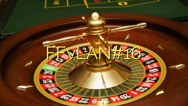 FFvLAN # 16