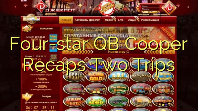 Empat bintang QB Cooper recaps Dua Trips