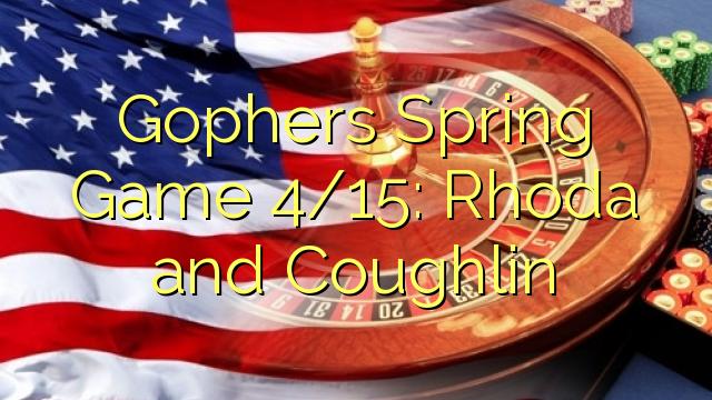 Gophers Spring Game 4 / 15: Rhoda agus O'Sealbhaigh