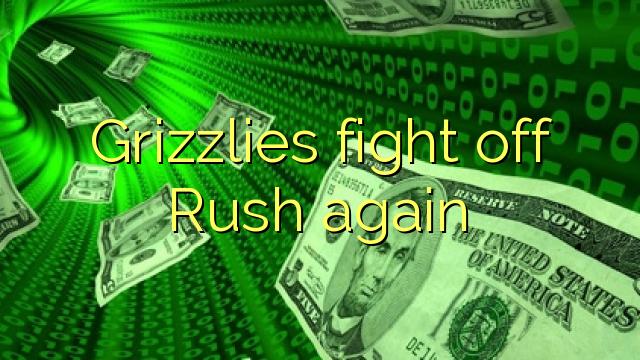 Grizzlies odeprzeć rush ponownie