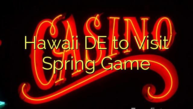 Hawaii DE per Visita primavera gioco