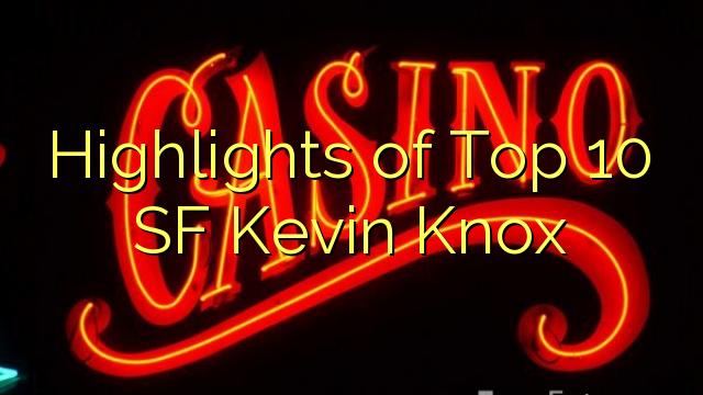 Những điểm nổi bật của Top 10 SF Kevin Knox