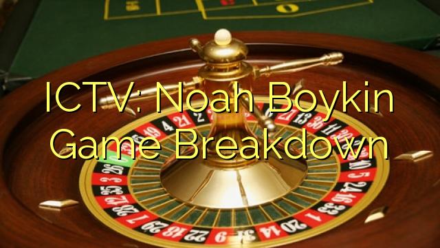 ICTV: Noah Boykin Oyun Dağılımı