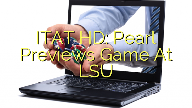 ITAT HD: LSU Inju oldidan Game