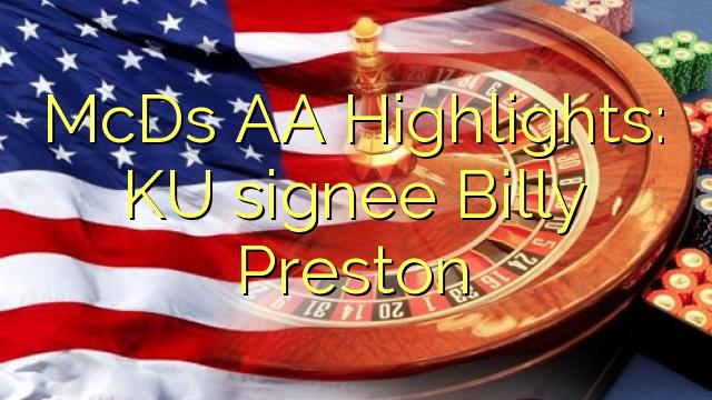 McDs AA Helstu atriði: KU signee Billy Preston
