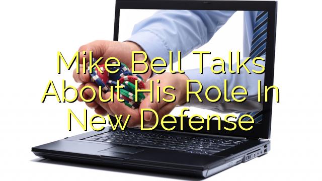 새로운 방위에서 자신의 역할에 대한 마이크 벨 회담