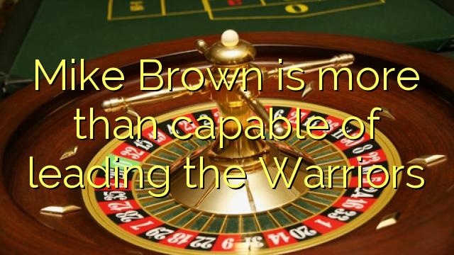 Mike Brown ir vairāk nekā spēj vadošo Warriors