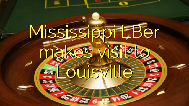 Mississippi LBER hace visita a Louisville