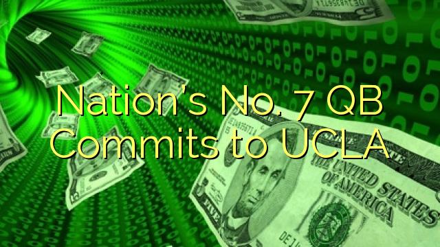 Nation's No. 7 QB Commits to UCLA