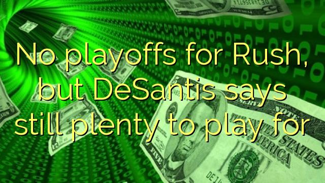 Não playoffs para Ponta, mas DeSantis ainda diz muito em jogo