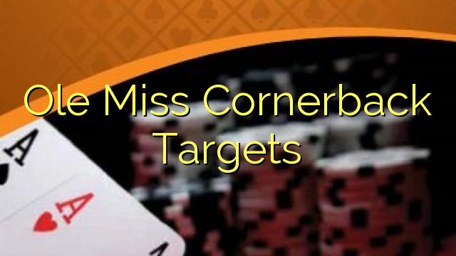 Objetivos Ole Miss cornerback
