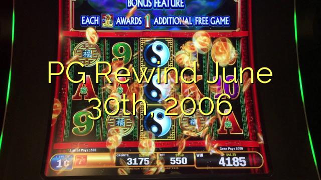 PG Rewind junho 30th, 2006