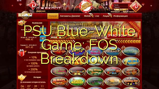 PSU sinivalkoinen Peli: FOS Breakdown