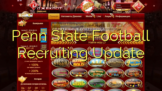 Penn State Futbols Recruiting atjaunināšana