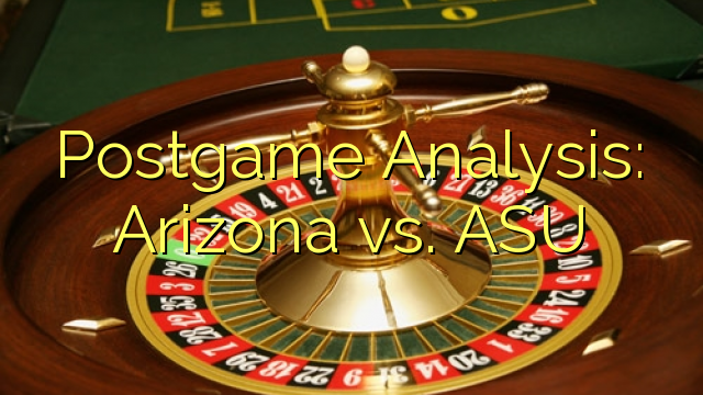 Postgame Analyysi: Arizona vs. ASU