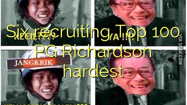 Έξι στρατολόγηση Top 100 PG Richardson σκληρότερα
