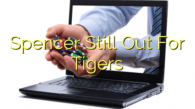 Spencer se vytratil pro tygry