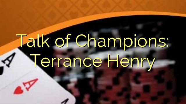 La hadal reer Champions: Terrance Henry