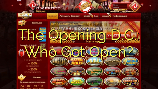 The Opening D.C.: Who Got Open?
