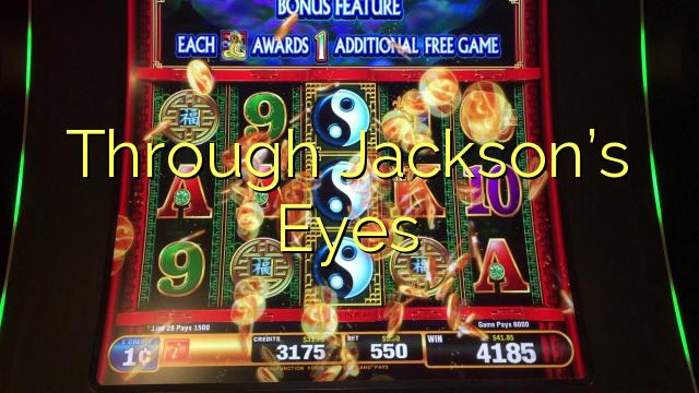 Through Jackson's Eyes