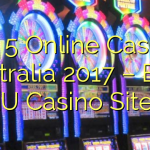Top 5 Online Casinos Australia 2017 – Best AU Casino Sites