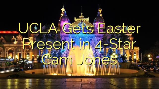 Obtiene UCLA presente Pascua en 4-Star Cam Jones