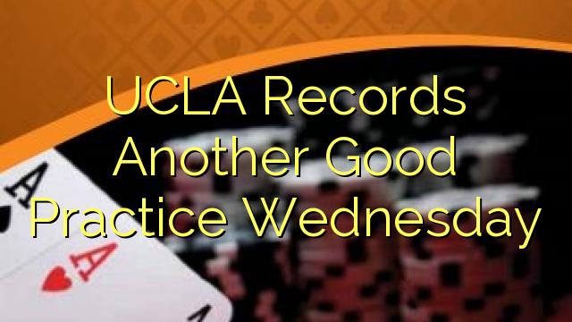 UCLA ghi Một thực hành thứ Tư Tốt