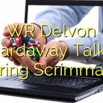 WR Delvon Hardaway Talks Spring Scrimmage