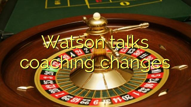 왓슨은 코칭 변화를 이야기
