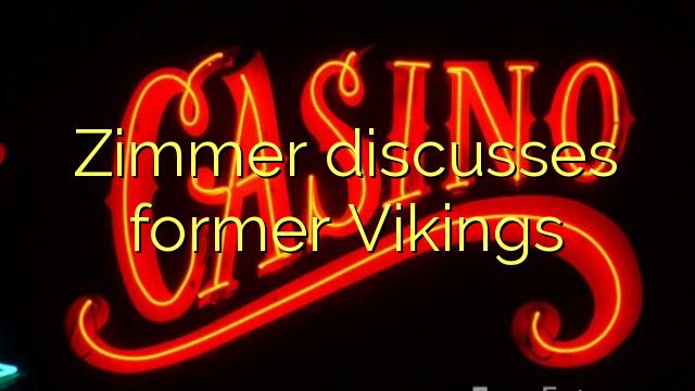 Zimmer ສົນທະນາໃນອະດີດ Vikings