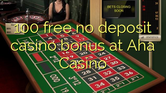AHA Casinoda 100 pulsuz depozit qazanmaq bonusu yoxdur