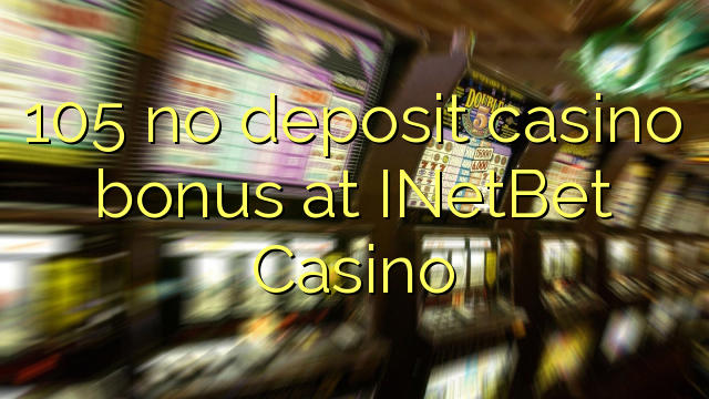 inetbet casino no deposit bonus