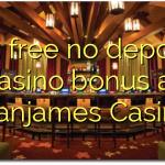 115 free no deposit casino bonus at Stanjames Casino