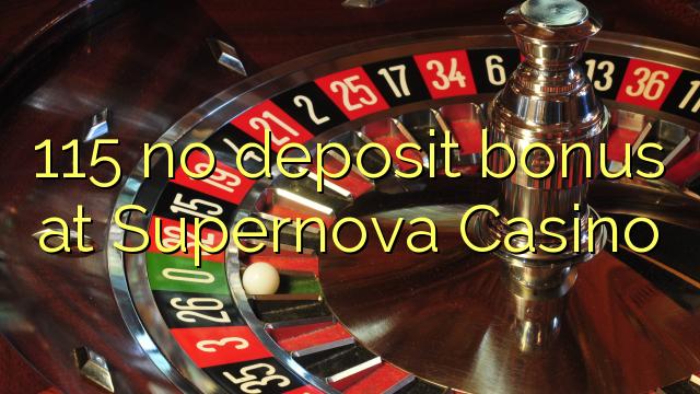 115 no deposit bonus at Supernova Casino