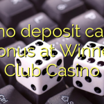 115 no deposit casino bonus at Winner Club Casino