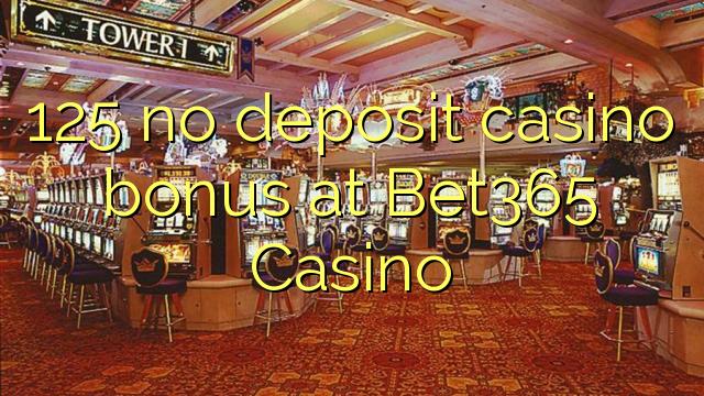 Bet365 casino bonus code no deposit