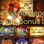 130 free no deposit casino bonus at Devilfish Casino